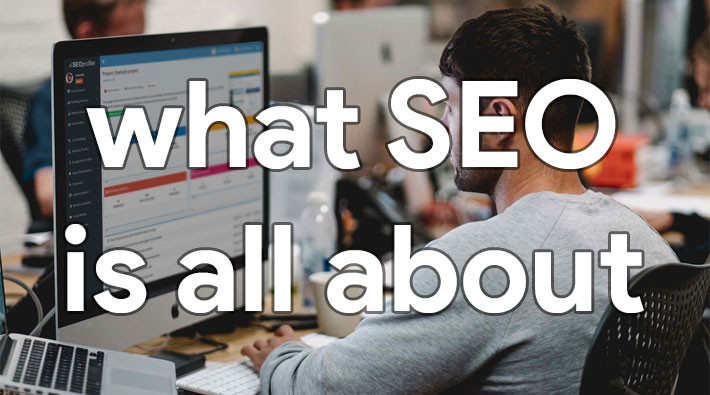 what-seo-is-all-about